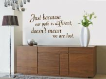 "Wall Quote - ""Our Path Is Different..."" Wall Art Sticker, Decal, Art, Adhesive"
